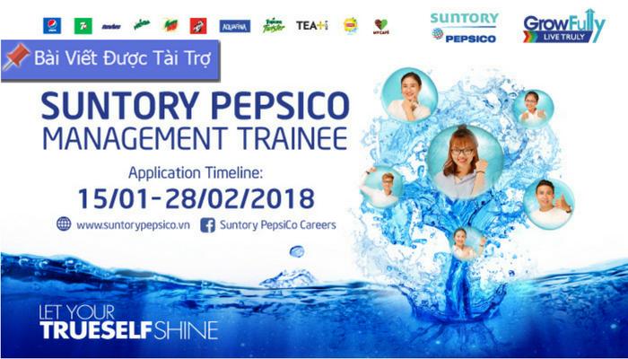 Toàn Quốc] Chương Trình Quản Trị Viên Tập Sự Của Suntory PepsiCo
